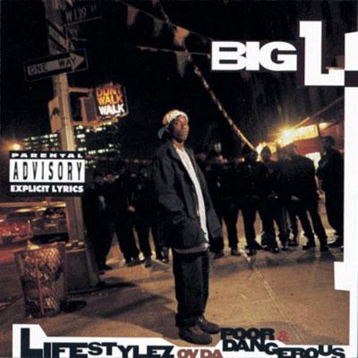 Big L Lifestyles ov da poor and dangerous