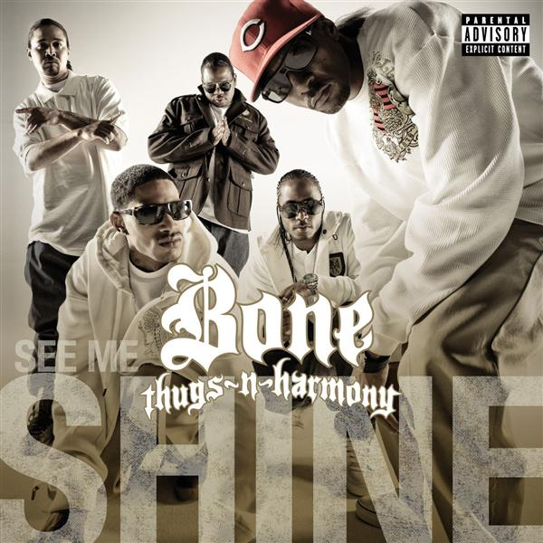 Bone Thugs N Harmony See Me Shine