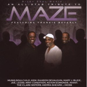 "New Album: ""Silky Soul Music: All-Star Tribute to Maze Featuring Frankie Beverly"""
