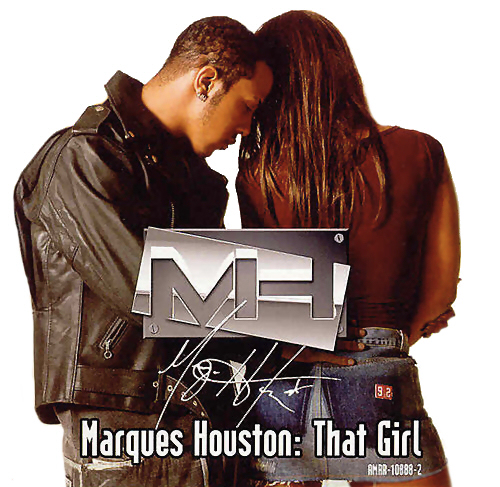 marques houston that girl