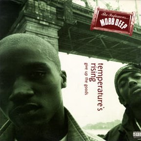 mobb deep temperature's rising