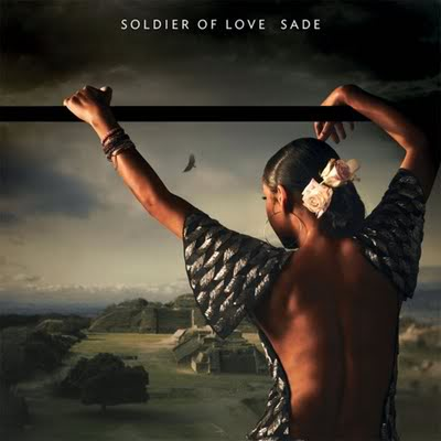 "Upcoming Album: Sade ""Soldier of Love"""