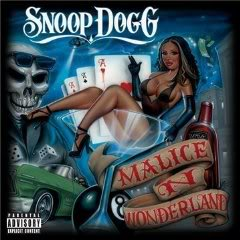 "Tracklisting for Snoop Dogg's ""Malice n Wonderland"""