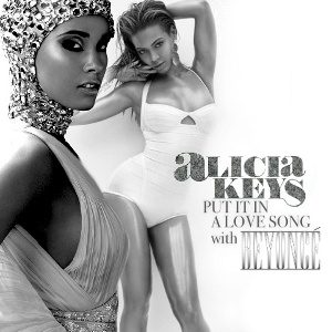"New R&B: Alicia Keys ""Put it in a Love Song"" featuring Beyonce"