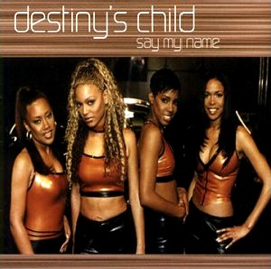 destinys child say my name