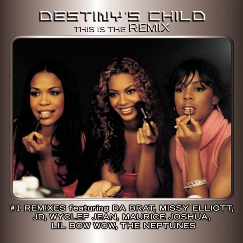 Destinys Child This is the Remix