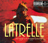 latrelle dirty girl wrong girl bad girl