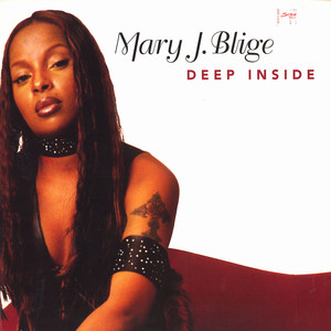 mary j blige deep inside