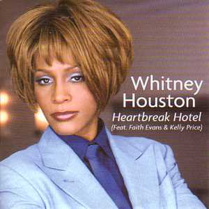 whitney houston faith evans kelly price heartbreak hotel