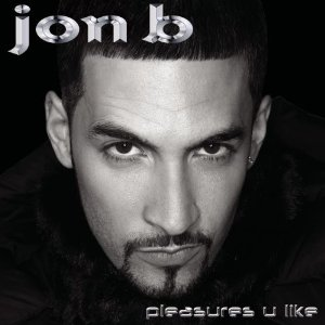 Jon B Pleasures U Like Album Cover