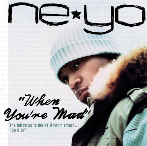 ne-yo when you're mad