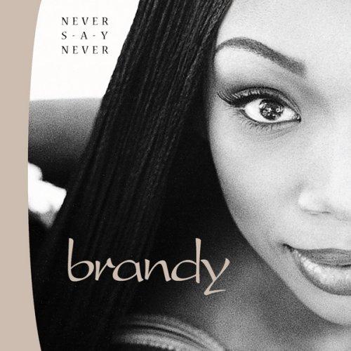 Brandy Never Say Never Album Cover