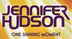 "New Joint: Jennifer Hudson ""One Shining Moment"" (David Barrett Cover)"