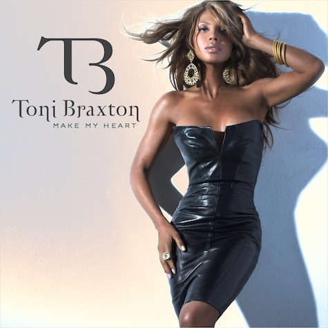 "New Joint: Toni Braxton ""Make My Heart"""