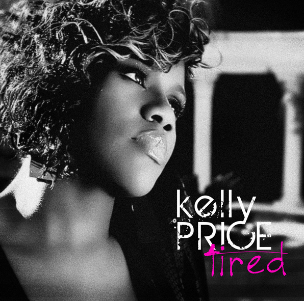 Kelly Price Tired