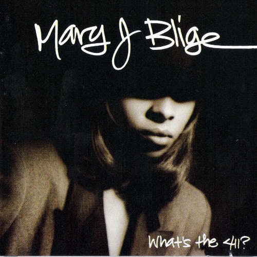 Mary J. Blige What's the 411