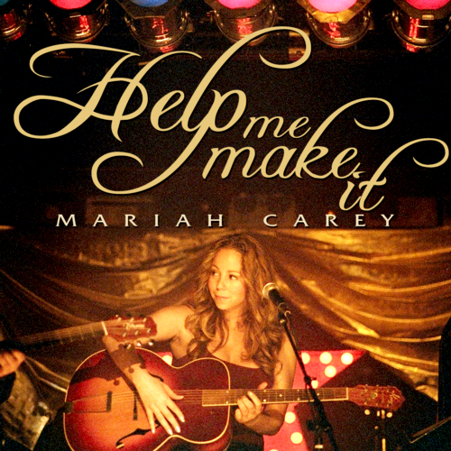 "New Joint: Mariah Carey ""Help Me Make It"""