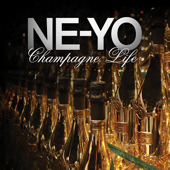 "New Joint: Ne-Yo ""Champagne Life"""