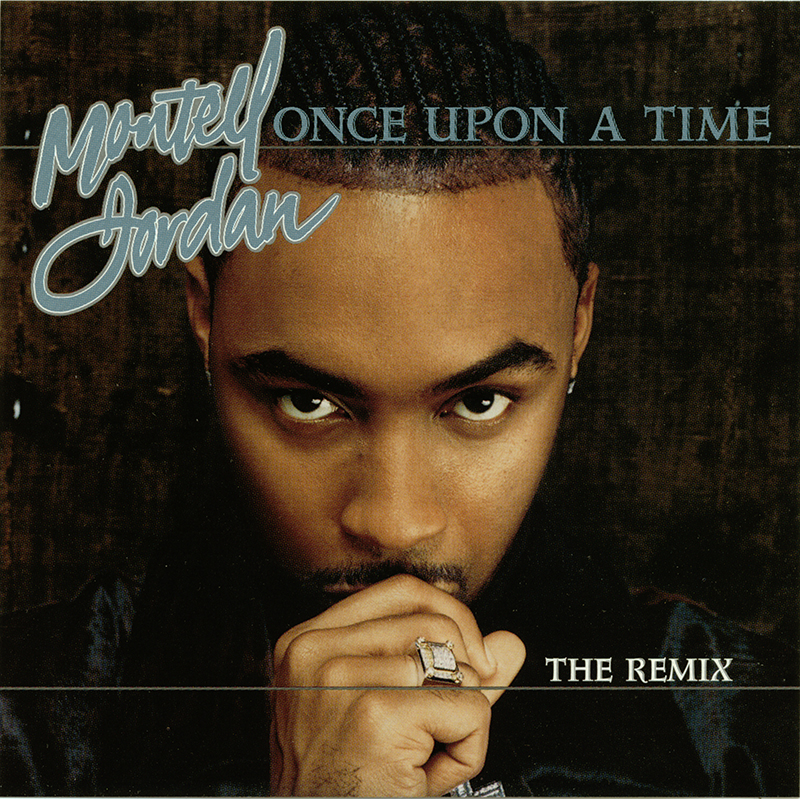 Montell Jordan Once Upon a Time