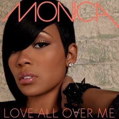 "New Video: Monica ""Love All Over Me"" (Produced by Jermaine Dupri & Bryan-Michael Cox)"