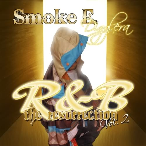 Smoke E Digglera Resurrection Vol 2