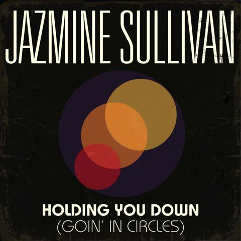 Jazmine Sullivan Holding You Down Goin in Circles Missy Elliott