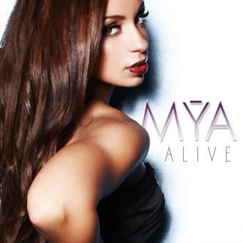 mya alive