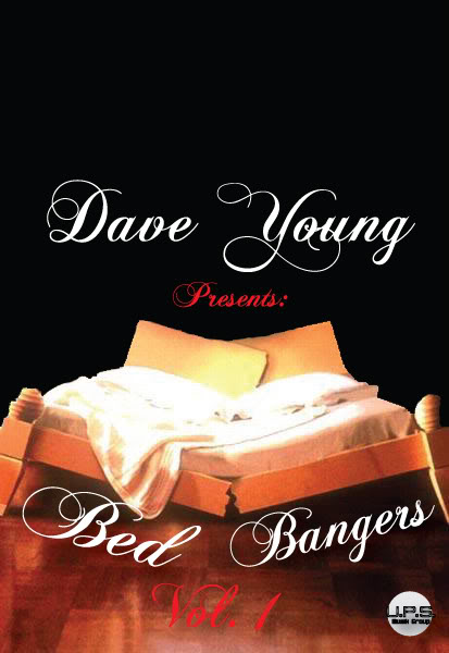 Dave Young Bed Bangers Vol 1