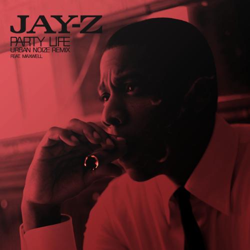 Jay-Z Party Life Remix