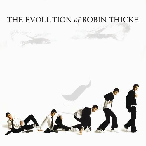 The Evolution of Robin Thicke Album Cover