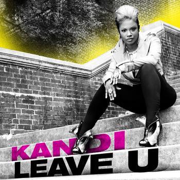 "New Video: Kandi ""Leave U"""