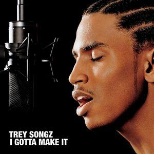 Trey Songz I gotta Make it Album Cover