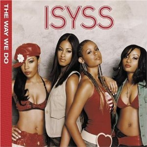 Isyss The Way We Do Album Cover