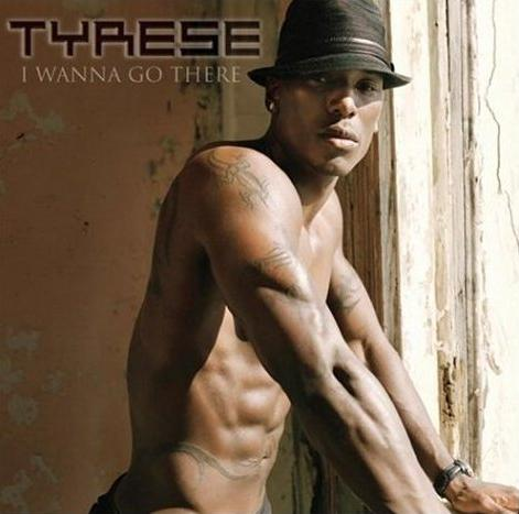 Tyrese I Wanna Go There Album Cover