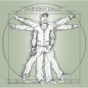 "New Video: Anthony David ""God Said"""