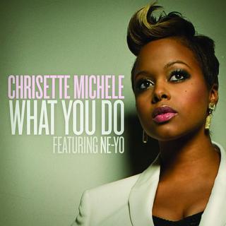 Chrisette Michele What You Do Ne-Yo