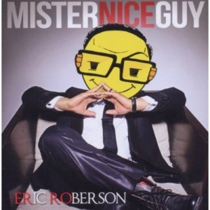 eric roberson mr nice guy
