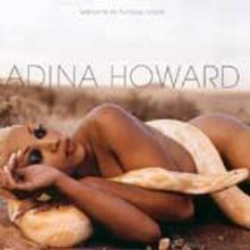 Adina Howard Sexual Needs