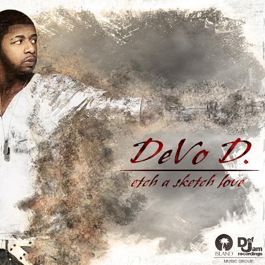 """New Music: DeVo D. """"Etch A Sketch Love"""""""