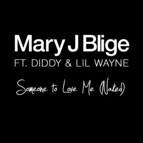 "New Video: Mary J. Blige ""Someone To Love Me (Naked)"" Featuring Diddy & Lil Wayne"