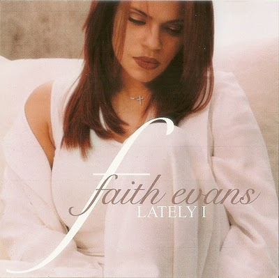 Faith Evans Lately I