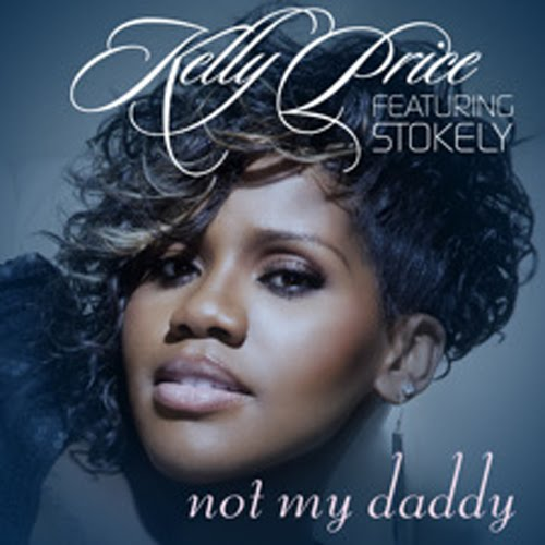 "Kelly Price ""Not My Daddy"" featuring Stokley of Mint Condition (Video)"