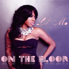 lil mo on the floor