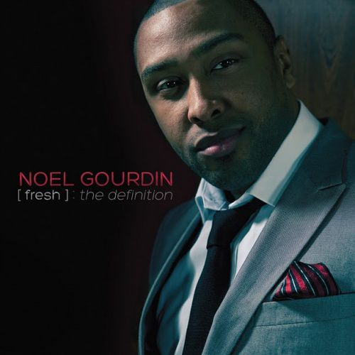 Noel Gourdin Fresh The Definition Album Cover