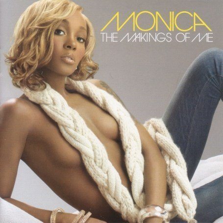 Monica The Makings of Me Album Cover