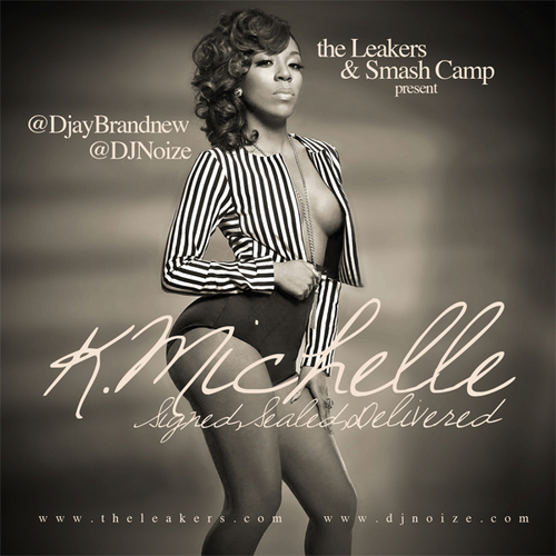 K Michelle Signed Sealed Delivered