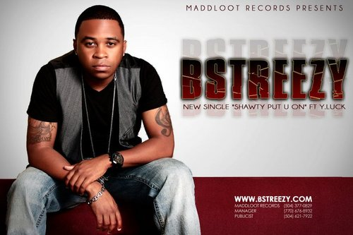 "B Streezy ""Shawty Put Ya On"" featuring Y.Luck (Video)"
