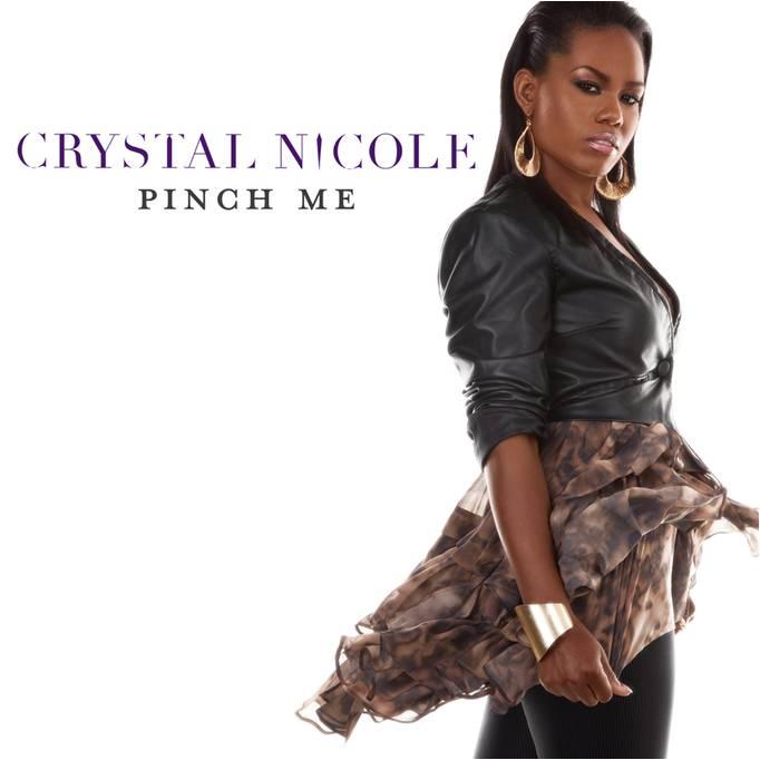 Crystal Nicole Pinch Me