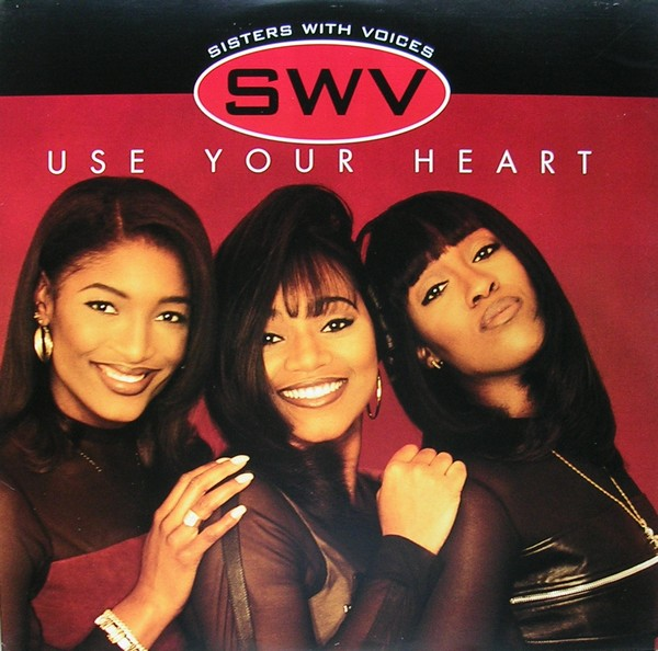 "Classic Vibe: SWV ""Use Your Heart"" (Produced by The Neptunes) (1996)"