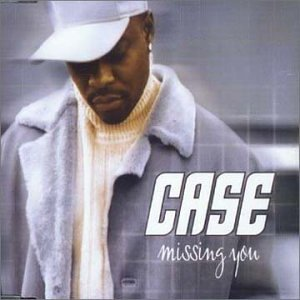 "Classic Vibe: Case ""Missing You"" (2001) (Produced by Tim & Bob)"